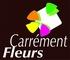 CARRÉMENT FLEURS confie ses Relations Presse à l'Agence INFINITÉS - rp-infinites.fr